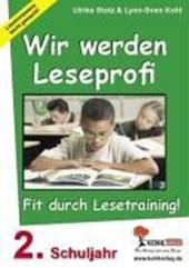 Wir werden Leseprofi - Fit durch Lesetraining! 2. Schuljahr