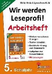 Wir werden Leseprofi 5 - Fit durch Lesetraining! / Arbeitsheft