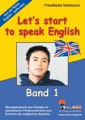 English - quite easy ! 1. Let's start to speak English