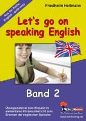 English - quite easy! 2. Let's go on speaking English