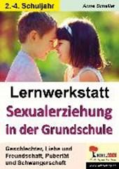Lernwerkstatt - Sexualerziehung in der Grundschule