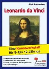 Leonardo da Vinci Eine Kunstwerkstatt für 8- bis 12-Jährige