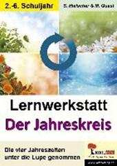 """Lernwerkstatt """"Der Jahreskreis"""" / Unsere Jahreszeiten"""
