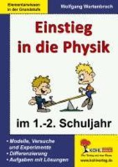Einstieg in die Physik / 1.-2. Schuljahr