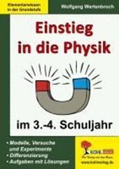 Einstieg in die Physik / 3.-4. Schuljahr
