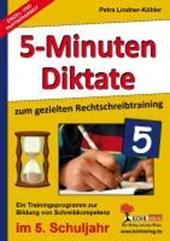 Fünf-Minuten-Diktate / 5. Schuljahr zum gezielten Rechtschreibtraining