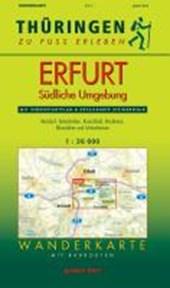 Thüringen zu Fuß erleben: Erfurt - Südliche Umgebung 1 : 30 000 Wanderkarte