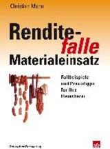 Renditefalle Materialeinsatz | Christian Mann |