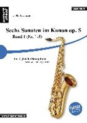 Sechs Sonaten im Kanon für zwei gleiche Saxophone Band 1 von Georg Philipp Telemann. Spielbuch. Musiknoten.