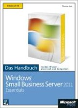 Microsoft Windows Small Business Server 2011 Essentials - Das Handbuch | Thomas Joos |