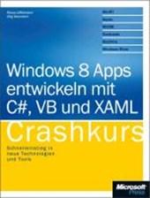 Windows 8 Apps entwickeln mit C#, VB und XAML - Crashkurs