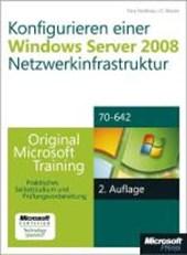 Konfigurieren einer Windows Server 2008-Netzwerkinfrastruktur - Original Microsoft Training für Examen 70-642,