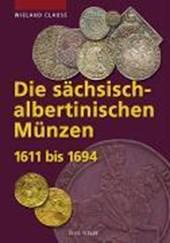 Die sächsisch-albertinischen Münzen 1611 -