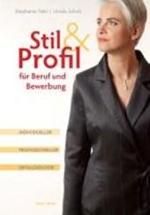 Stil & Profil für Beruf und Bewerbung. Individueller - professioneller - erfolgreicher
