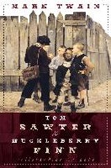 Tom Sawyer und Huckleberry Finn | Mark Twain |