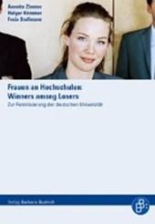 Frauen an Hochschulen: Winners among Losers