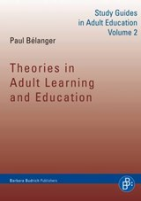 Theories in Adult Learning and Education | Paul Bélanger |