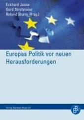 Europas Politik vor neuen Herausforderungen