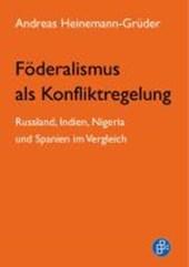 Föderalismus als Konfliktregelung
