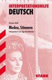 Interpretationen - Deutsch Wolf: Medea. Stimmen