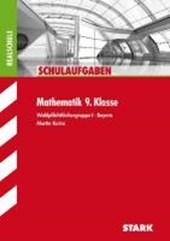 Schulaufgaben Realschule Mathematik 9. Klasse Bayern. Gruppe I
