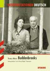 Buddenbrooks. Interpretationen Deutsch | Thomas Mann |