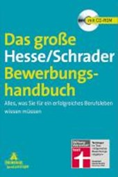 Hesse/Schrader: Das große Hesse/Schrader Bewerbungshandbuch