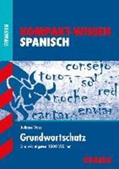 Kompakt-Wissen Gymnasium: Grundwortschatz Spanisch
