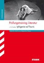 Prüfungstraining Literatur - Iphigenie auf Tauris. Arbeitsheft Deutsch