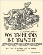 Von den Hunden und dem Wolff