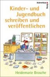 Kinder- und Jugendbuch schreiben & veröffentlichen