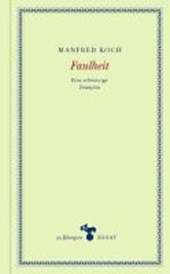 Faulheit | Manfred Koch |