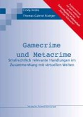 Gamecrime und Metacrime