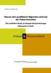 Warum sich qualifizierte Migranten nicht bei der Polizei bewerben