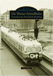 Die Wiener Schnellbahn