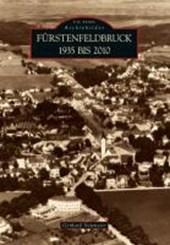 Fürstenfeldbruck 1935 bis