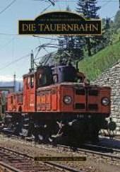 Die Tauernbahn