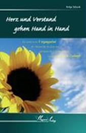 Herz und Verstand gehen Hand in Hand