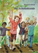 Die Schokobande | Hartmut Global |