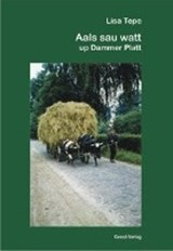 Aals sau watt up Dammer Platt | Lisa Tepe |