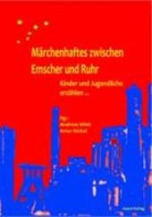 Märchenhaftes zwischen Emscher und Ruhr