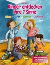 Kinder entdecken ihre 7 Sinne (Bd.1)