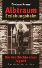 Albtraum Erziehungsheim