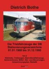 Die Triebfahrzeuge der DB - Stationierungsverzeichnis 2 01.01.1968 bis 31.12.1980