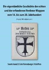 Die eigentümliche Geschichte der echten und der erfundenen Verdener Wappen vom 14. bis zum 20. Jahrhundert