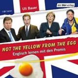 Not the yellow from the egg | Ulrich Bauer |