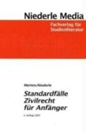 Standardfälle Zivilrecht für Anfänger