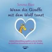 Wenn die Giraffe mit dem Wolf tanzt. Audio-CD