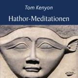 Hathor-Meditationen | Tom Kenyon |
