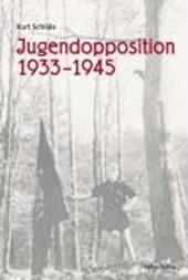 Jugendopposition 1933-1945